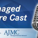 Podcast: This Week in Managed Care—First US Case of COVID-19 Reinfecti...