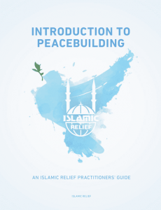 Introduction to Peacebuilding: An Islamic Relief Practitioners' Guide ...